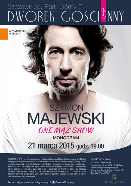 """Szymon Majewski """"One mąż show"""""""
