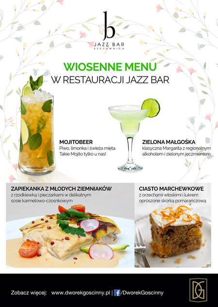 Wiosenne menu w restauracji Jazz Bar